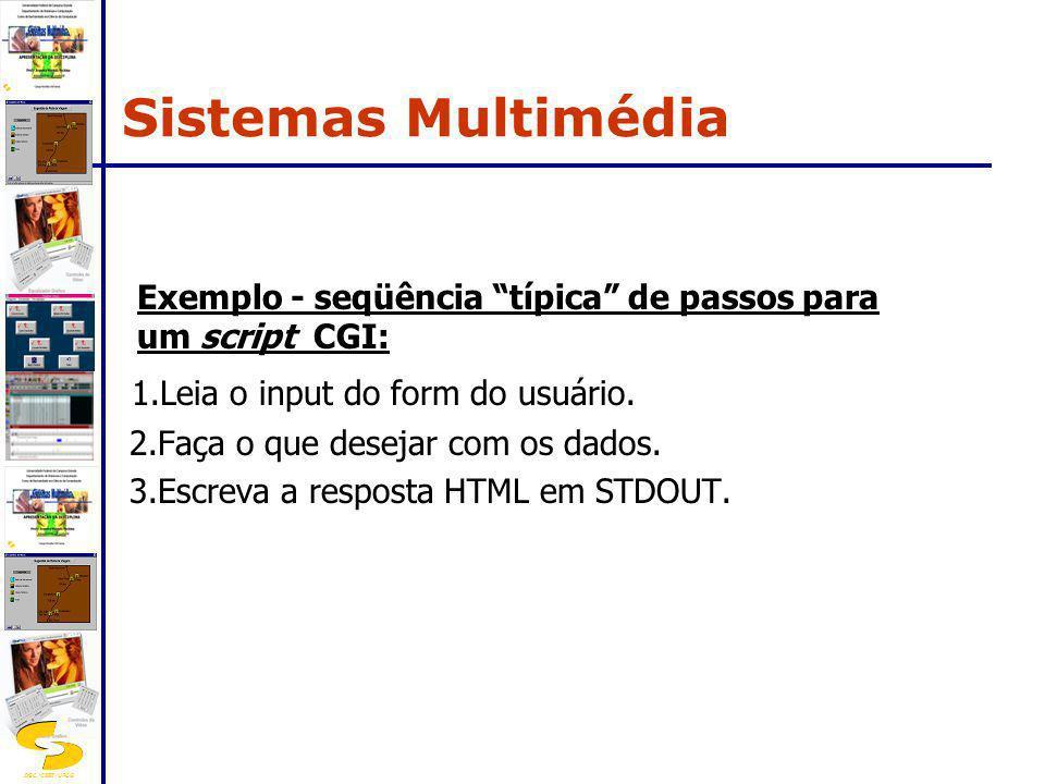 Sistemas Multimédia 1.Leia o input do form do usuário.