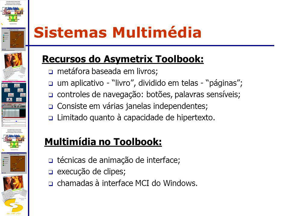 Sistemas Multimédia Recursos do Asymetrix Toolbook: