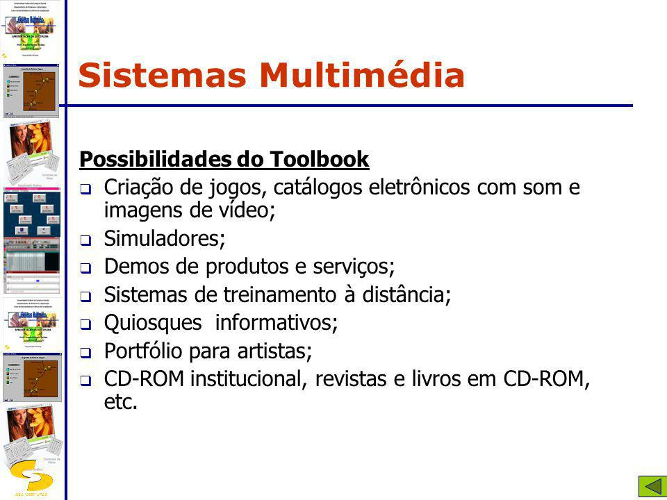 Sistemas Multimédia Possibilidades do Toolbook
