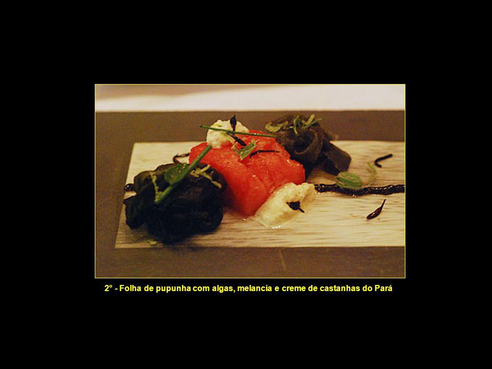 2° - Folha de pupunha com algas, melancia e creme de castanhas do Pará
