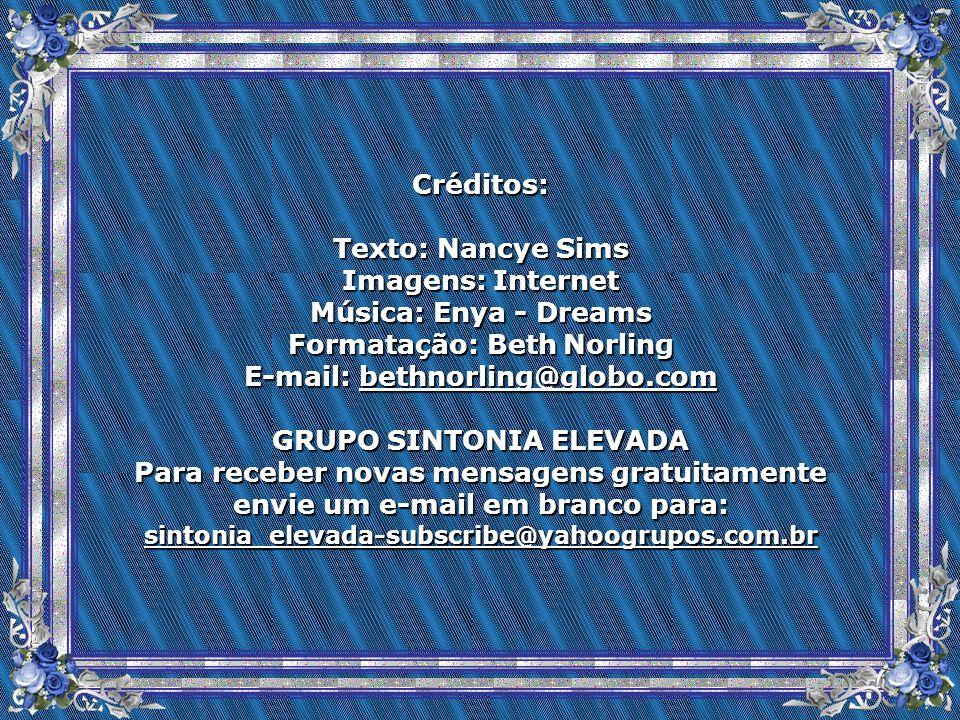 Formatação: Beth Norling E-mail: bethnorling@globo.com