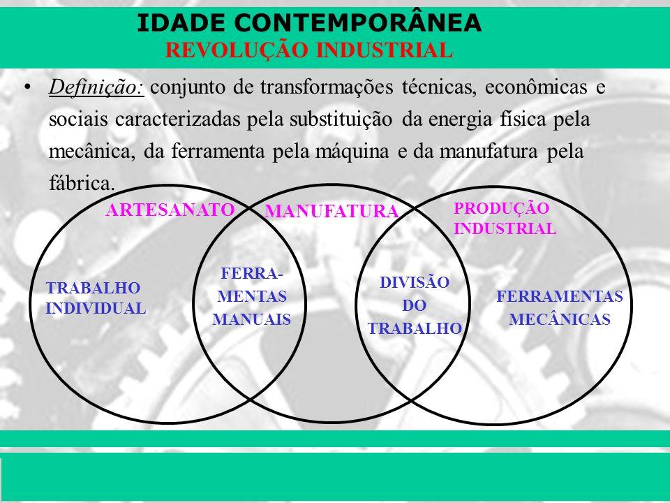 Artesanato Maceio Pajuçara ~ Definiç u00e3o conjunto de transformações técnicas, econ u00f4micas e sociais caracterizadas pela