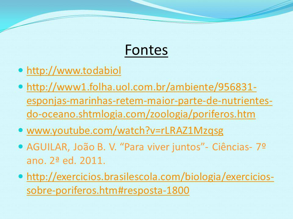 Fontes http://www.todabiol