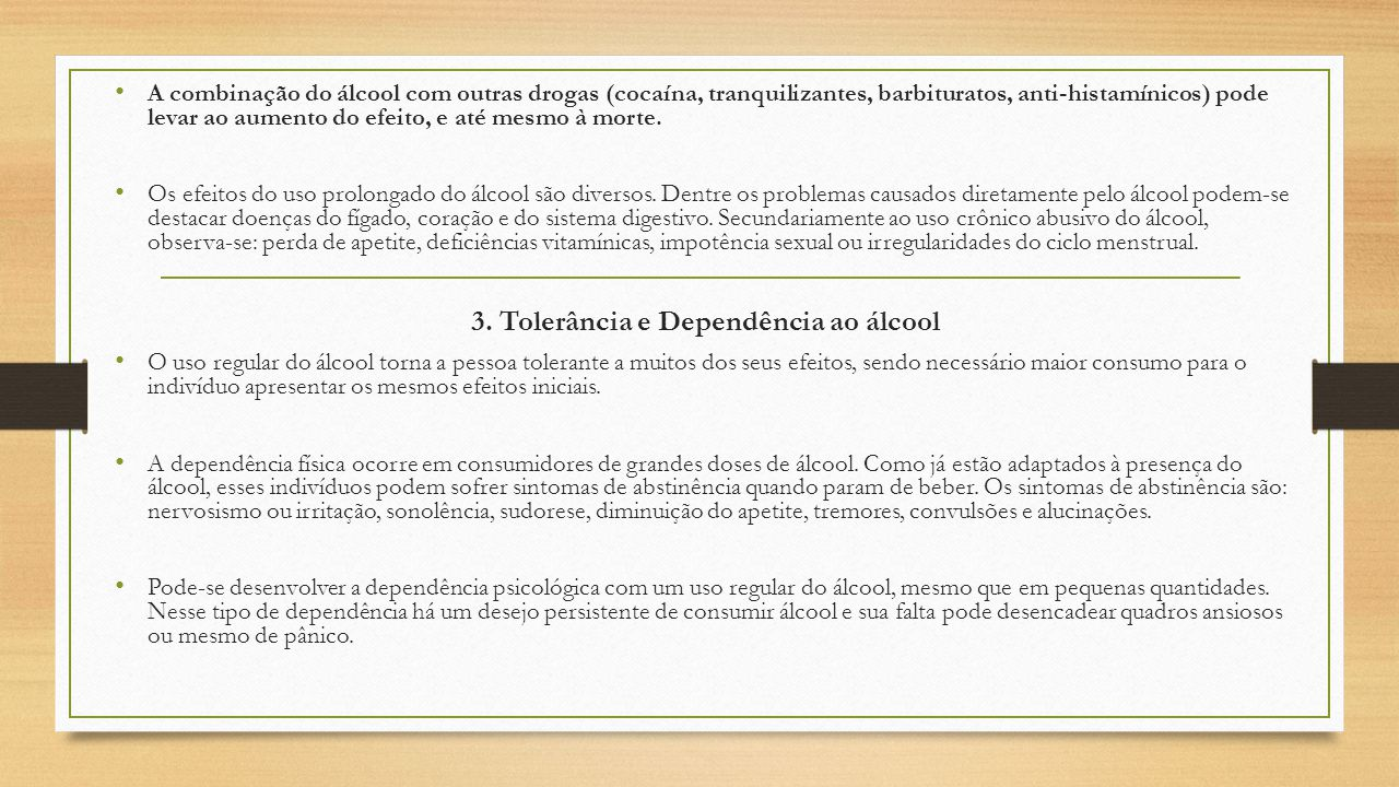 3. Tolerância e Dependência ao álcool