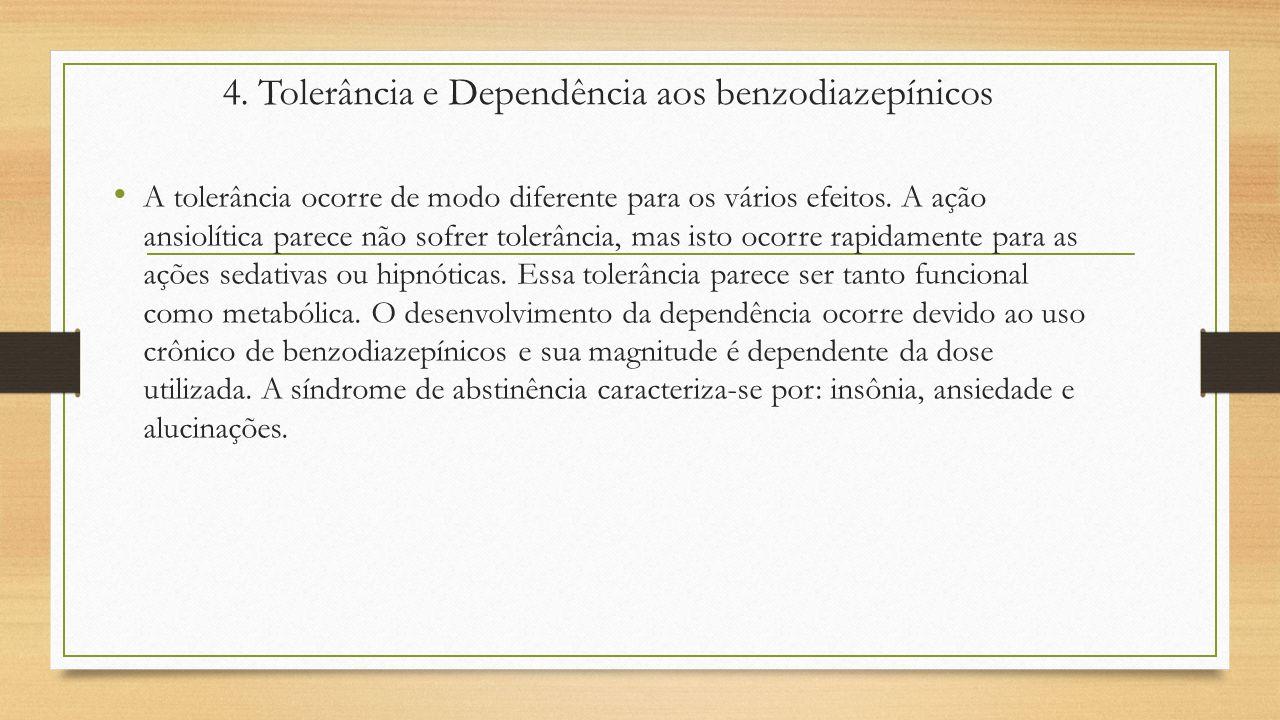 4. Tolerância e Dependência aos benzodiazepínicos