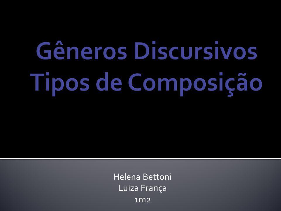 Gêneros Discursivos Tipos de Composição