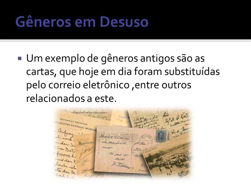 Gêneros em Desuso
