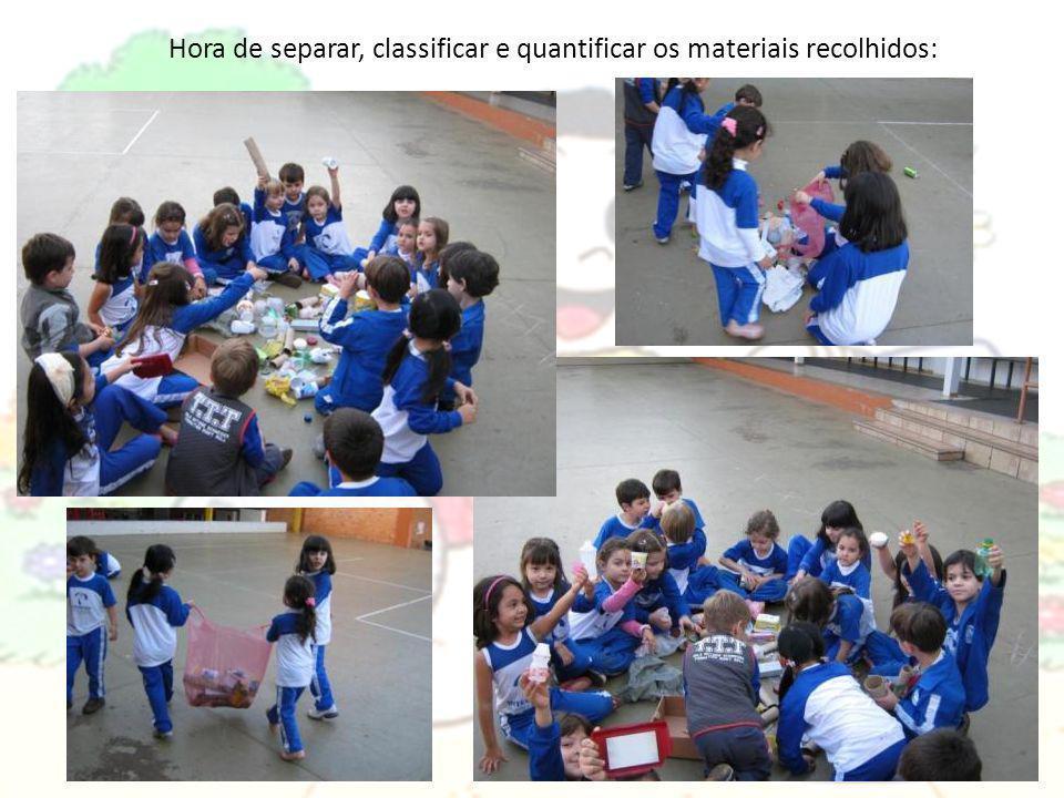 Hora de separar, classificar e quantificar os materiais recolhidos: