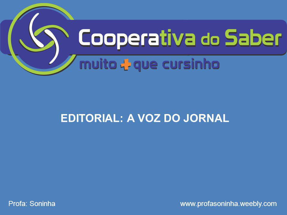 EDITORIAL: A VOZ DO JORNAL