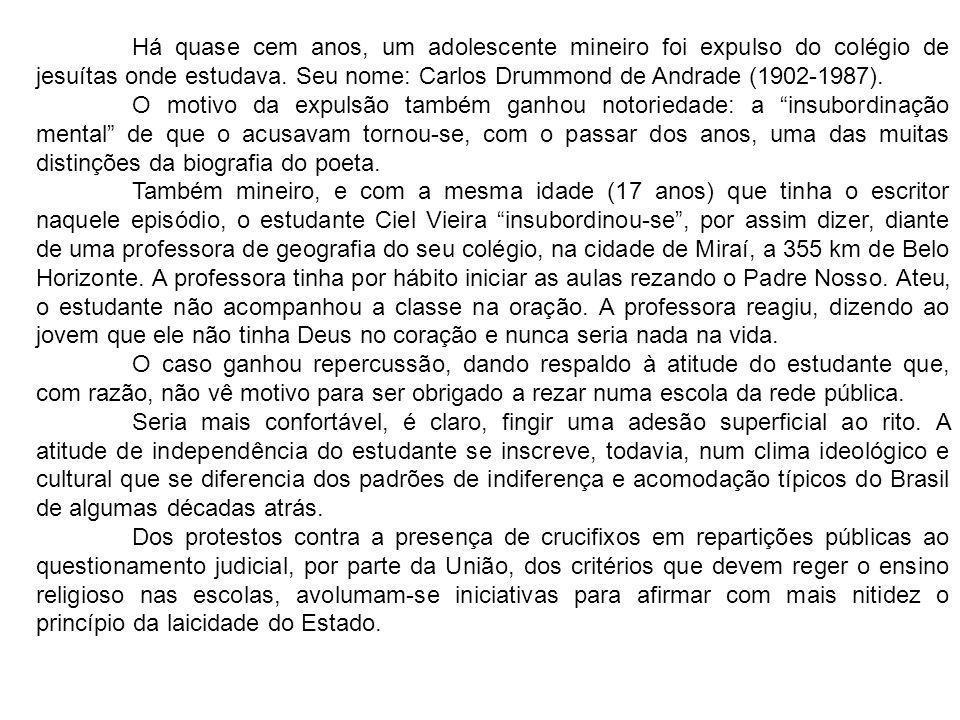 Há quase cem anos, um adolescente mineiro foi expulso do colégio de jesuítas onde estudava. Seu nome: Carlos Drummond de Andrade (1902-1987).