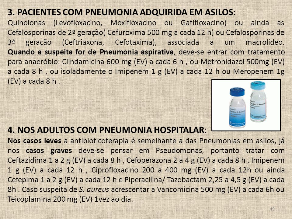 3. Pacientes com pneumonia adquirida em asilos: