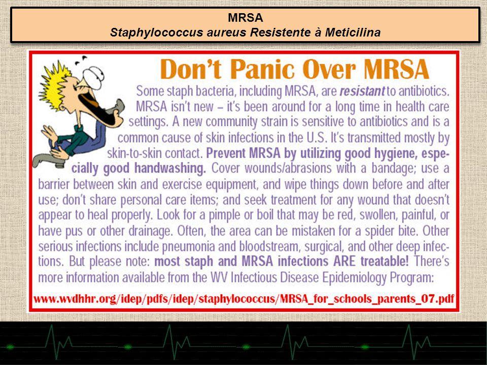 Staphylococcus aureus Resistente à Meticilina
