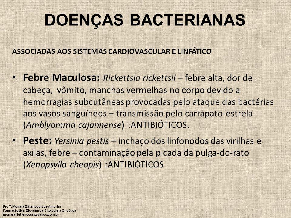 DOENÇAS BACTERIANAS ASSOCIADAS AOS SISTEMAS CARDIOVASCULAR E LINFÁTICO.