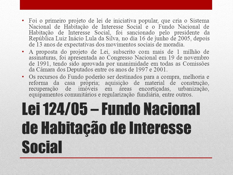 Lei 124/05 – Fundo Nacional de Habitação de Interesse Social