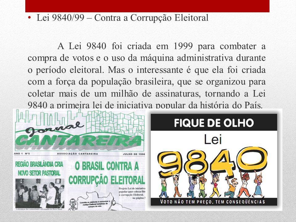 Lei 9840/99 – Contra a Corrupção Eleitoral