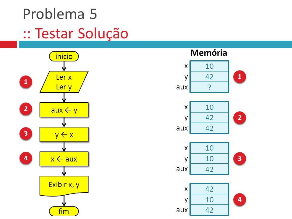 Problema 5 :: Testar Solução