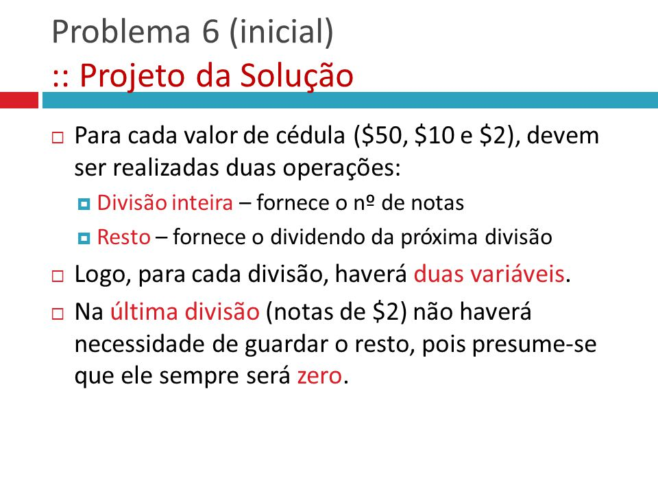 Problema 6 (inicial) :: Projeto da Solução