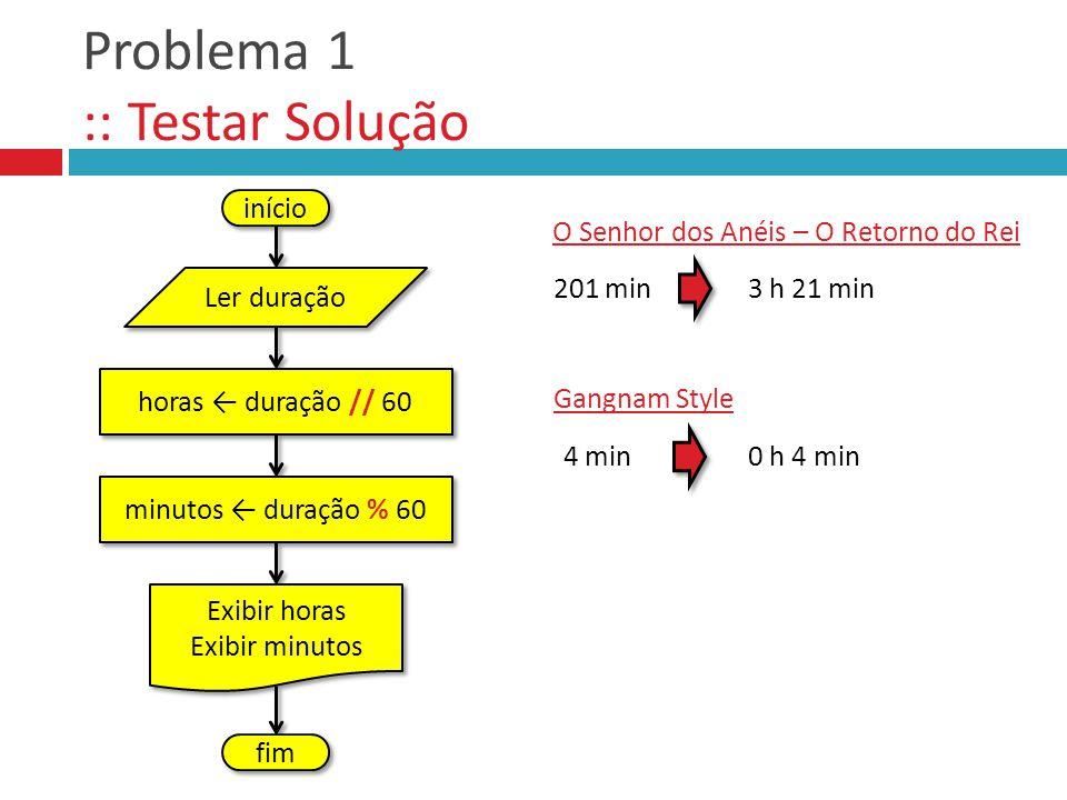 Problema 1 :: Testar Solução