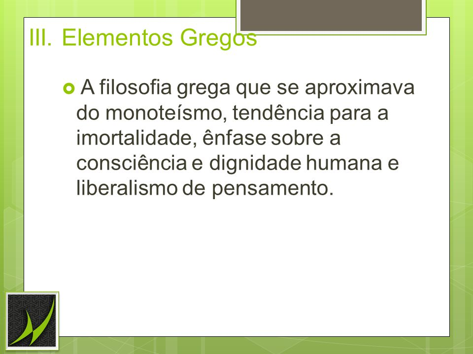 III. Elementos Gregos