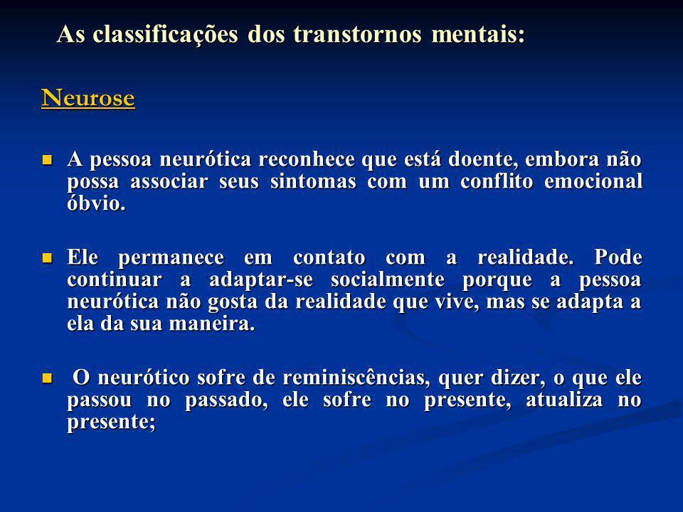 As classificações dos transtornos mentais: