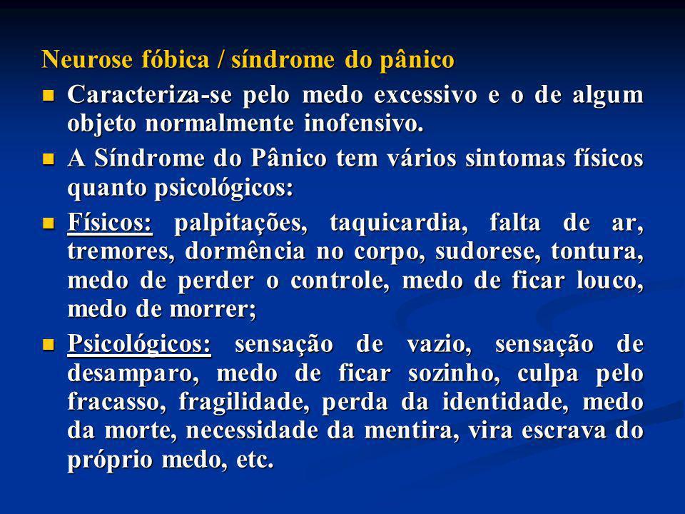 Neurose fóbica / síndrome do pânico