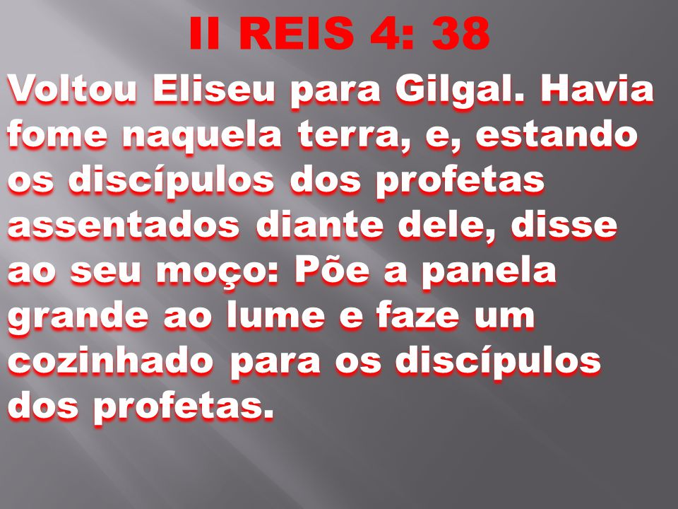 II REIS 4: 38