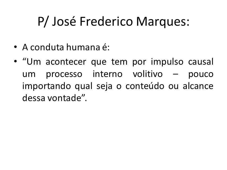 P/ José Frederico Marques: