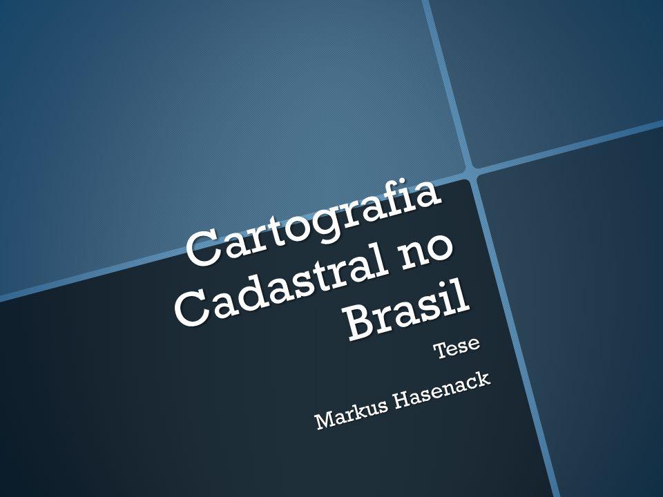 Cartografia Cadastral no Brasil