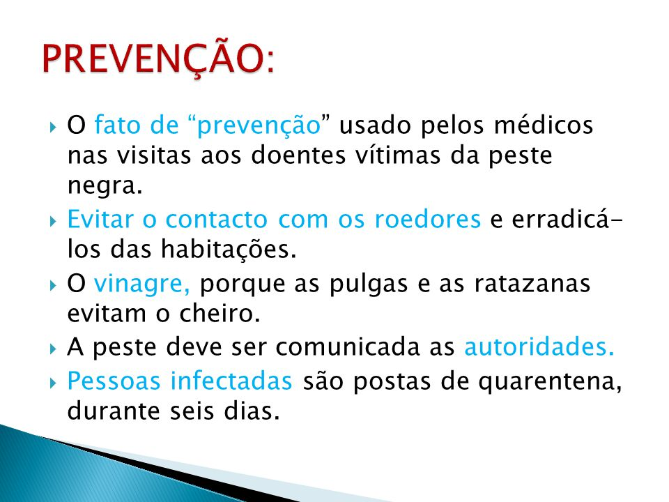 PREVENÇÃO: O fato de prevenção usado pelos médicos nas visitas aos doentes vítimas da peste negra.