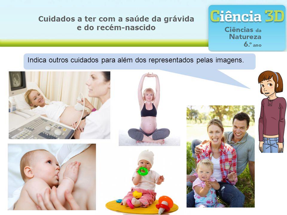 Cuidados a ter com a saúde da grávida e do recém-nascido