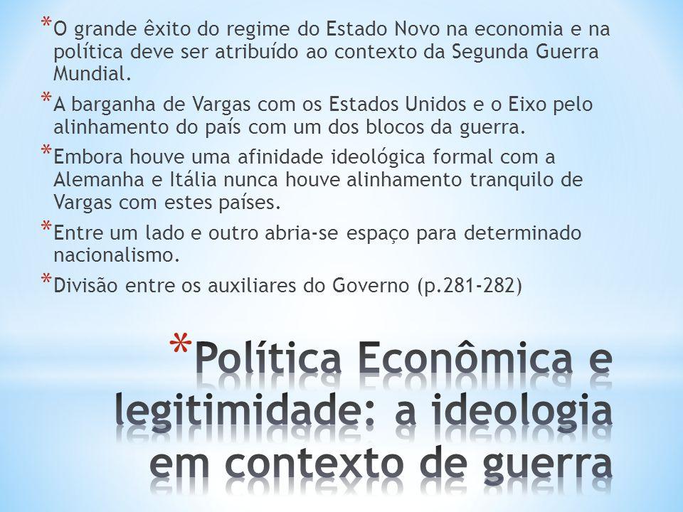 Política Econômica e legitimidade: a ideologia em contexto de guerra