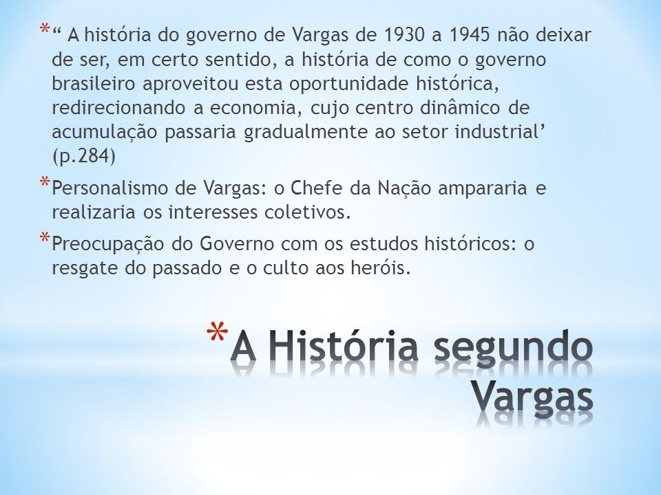 A História segundo Vargas