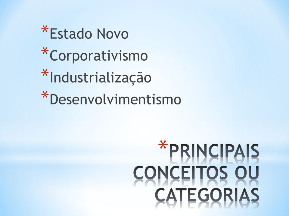 PRINCIPAIS CONCEITOS OU CATEGORIAS