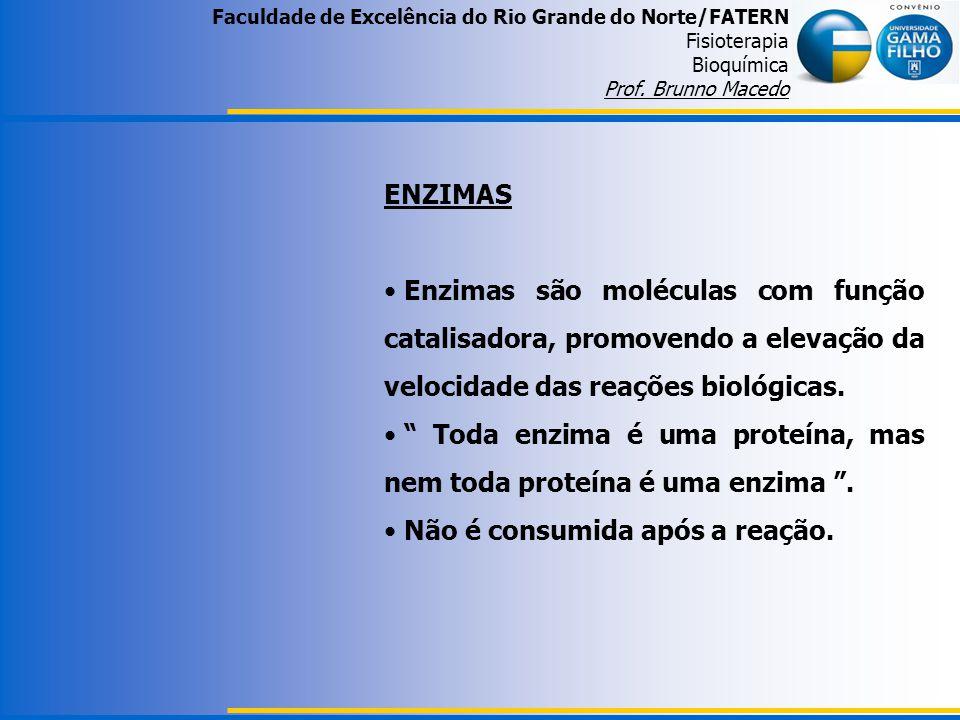 Toda enzima é uma proteína, mas nem toda proteína é uma enzima .