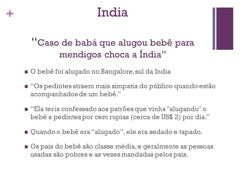 India Caso de babá que alugou bebê para mendigos choca a Índia