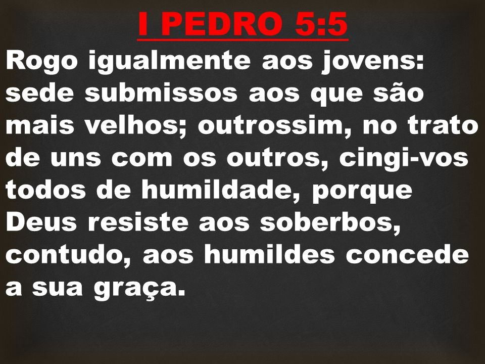 I PEDRO 5:5