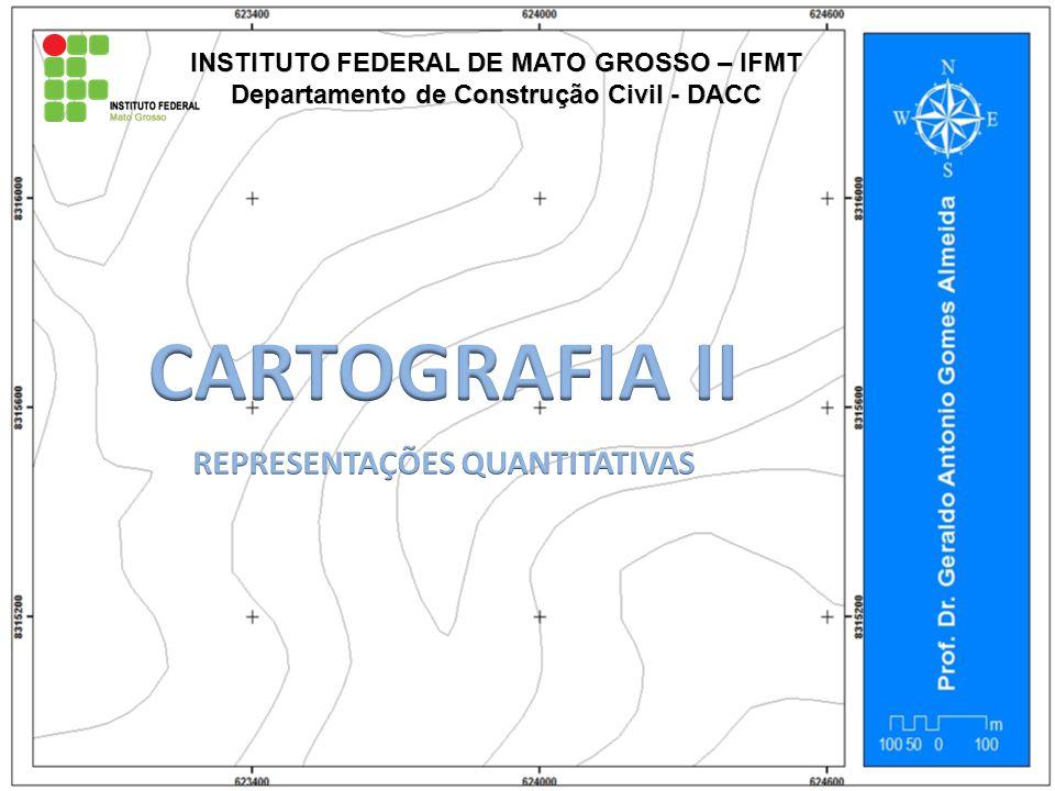 CARTOGRAFIA II REPRESENTAÇÕES QUANTITATIVAS