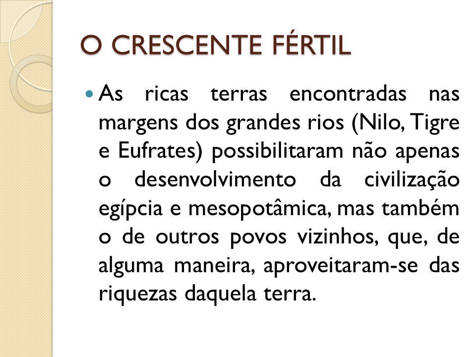 O CRESCENTE FÉRTIL