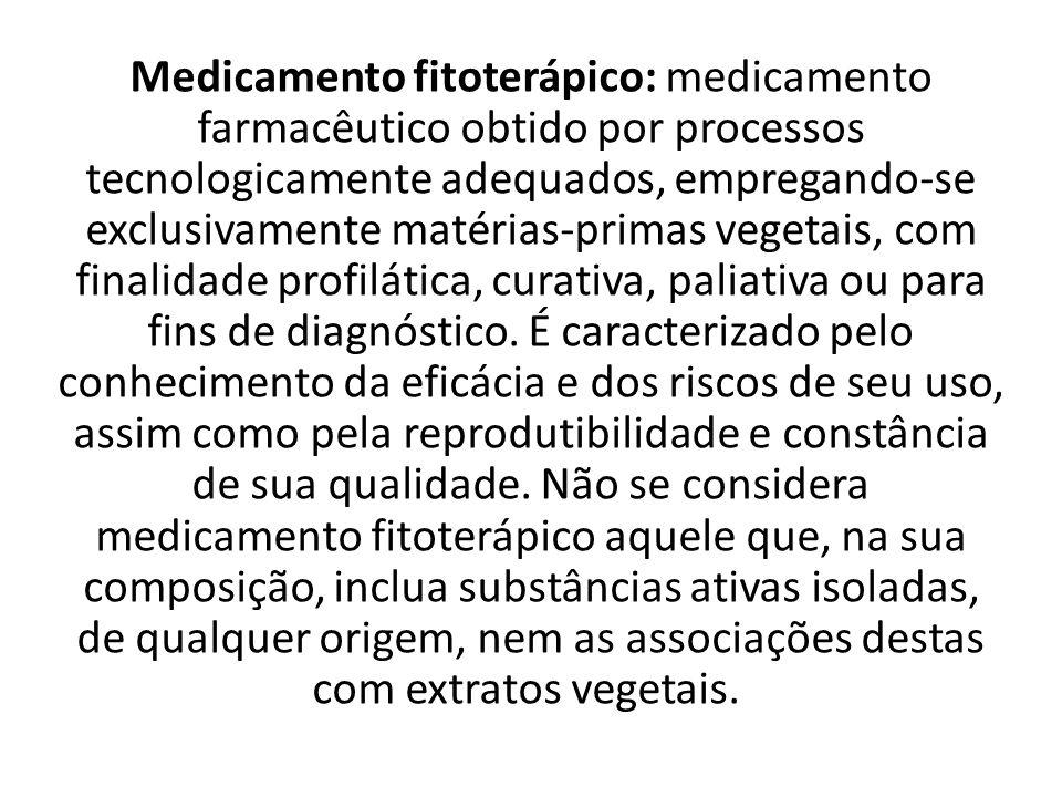 Medicamento fitoterápico: medicamento farmacêutico obtido por processos tecnologicamente adequados, empregando-se exclusivamente matérias-primas vegetais, com finalidade profilática, curativa, paliativa ou para fins de diagnóstico.
