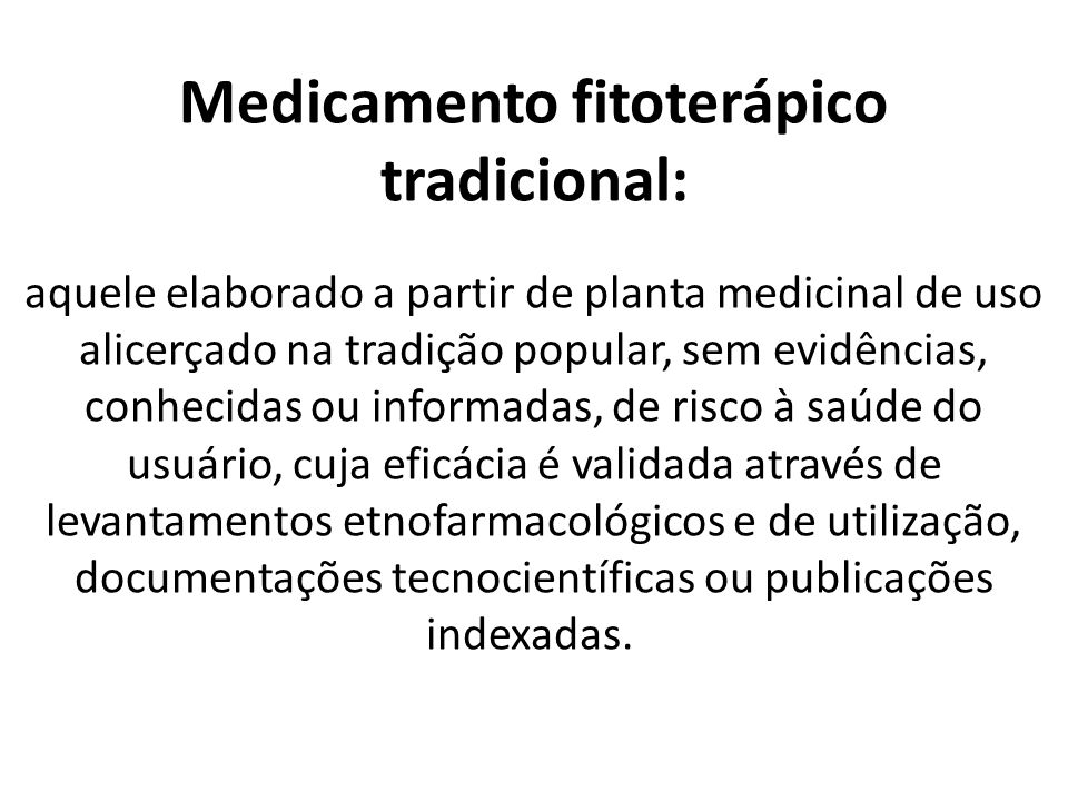 Medicamento fitoterápico tradicional: