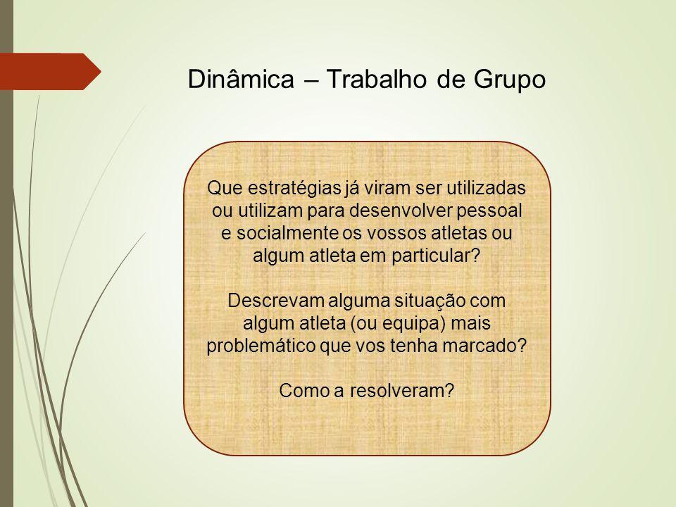Dinâmica – Trabalho de Grupo