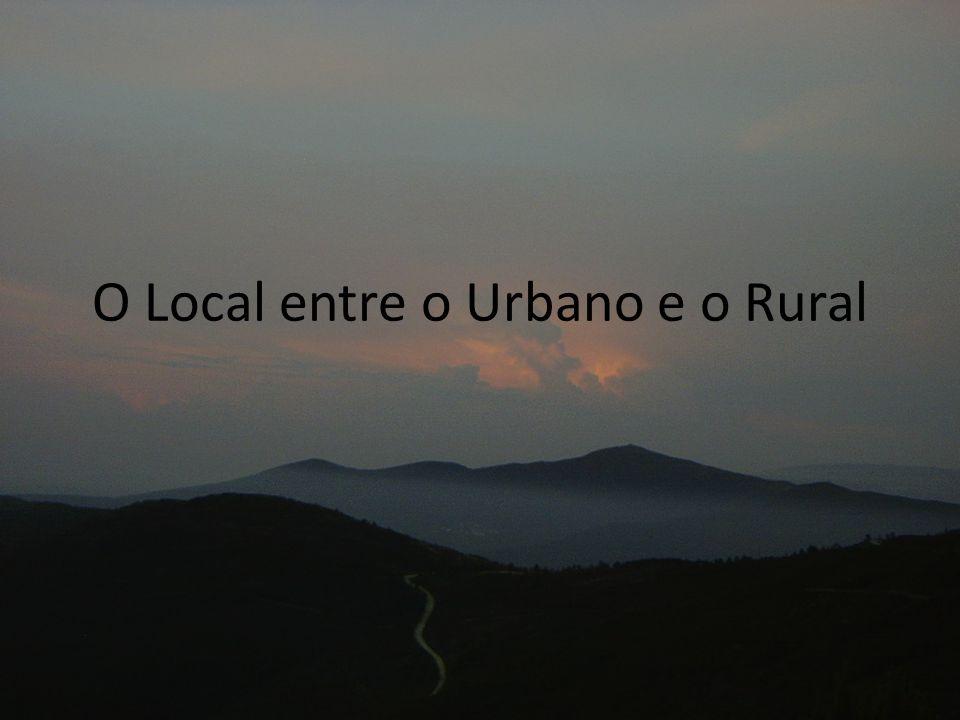 O Local entre o Urbano e o Rural