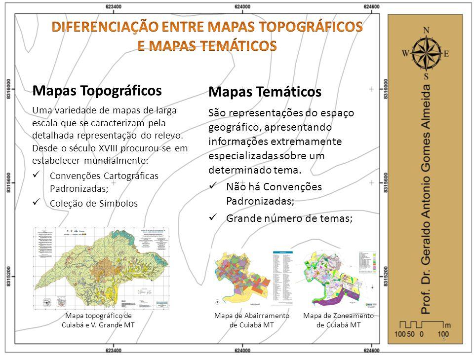 DIFERENCIAÇÃO ENTRE MAPAS TOPOGRÁFICOS E MAPAS TEMÁTICOS