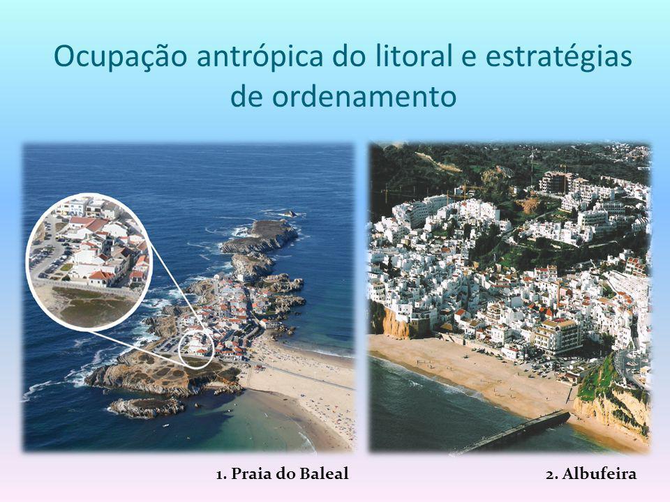 Ocupação antrópica do litoral e estratégias de ordenamento