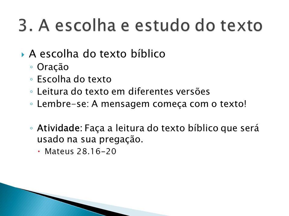 3. A escolha e estudo do texto