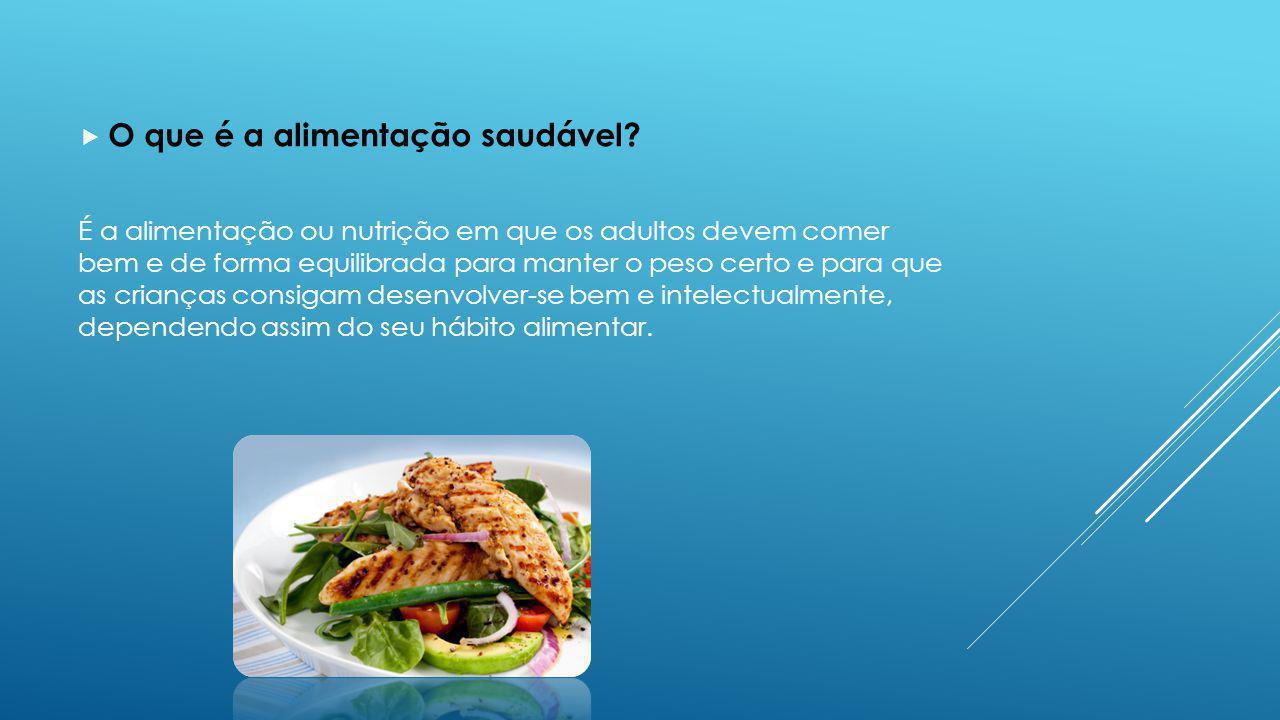 O que é a alimentação saudável