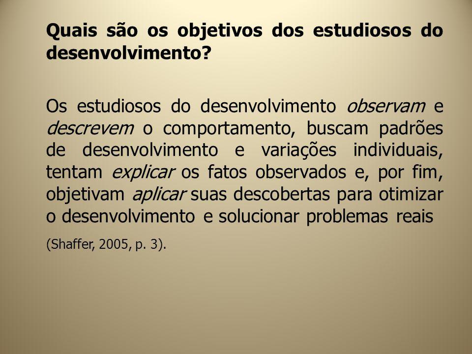 Quais são os objetivos dos estudiosos do desenvolvimento