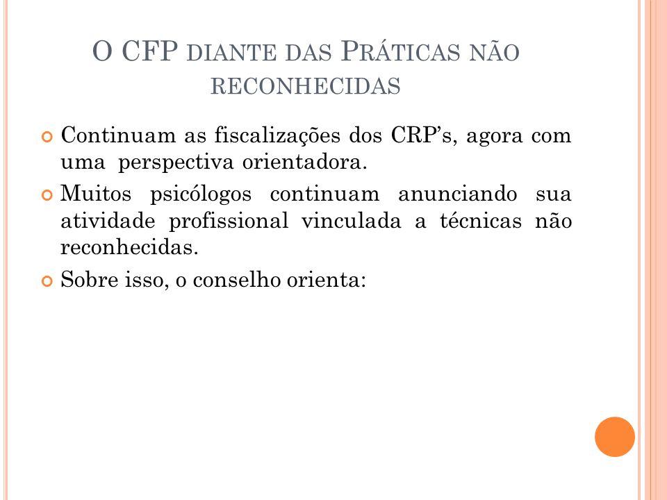 O CFP diante das Práticas não reconhecidas
