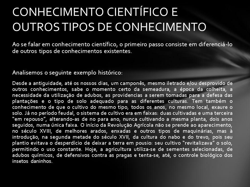 CONHECIMENTO CIENTÍFICO E OUTROS TIPOS DE CONHECIMENTO