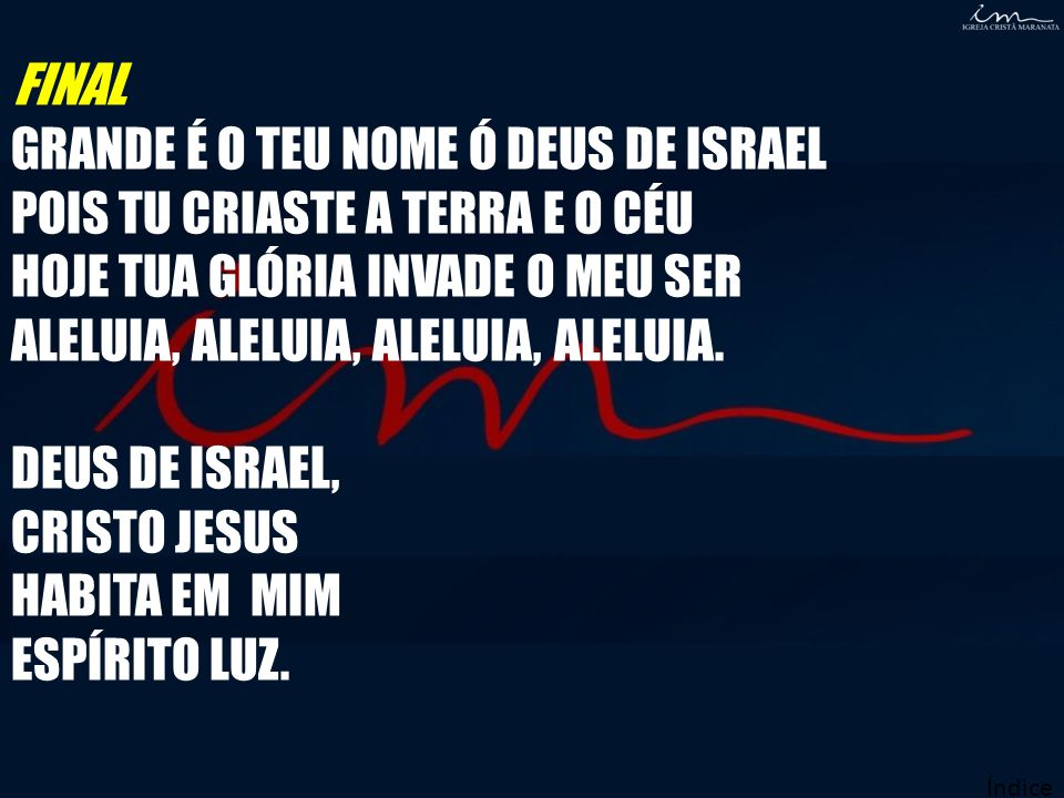DEUS DE ISRAEL, CRISTO JESUS HABITA EM MIM ESPÍRITO LUZ.